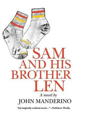 SAM AND HIS BROTHER LEN