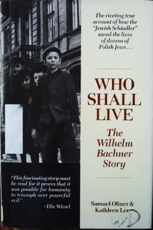WHO SHALL LIVE