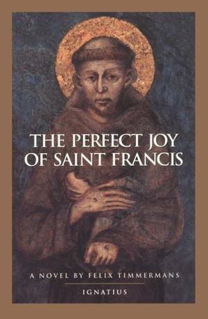 THE PERFECT JOY OF ST. FRANCIS
