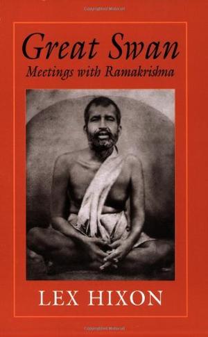 GREAT SWAN: Meetings with Ramakrishna