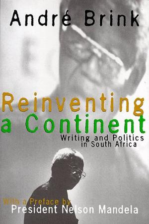 REINVENTING A CONTINENT
