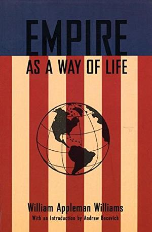 EMPIRE AS A WAY OF LIFE
