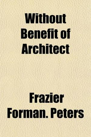 WITHOUT BENEFIT OF ARCHITECT