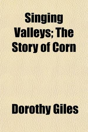 SINGING VALLEYS: The Story of Corn