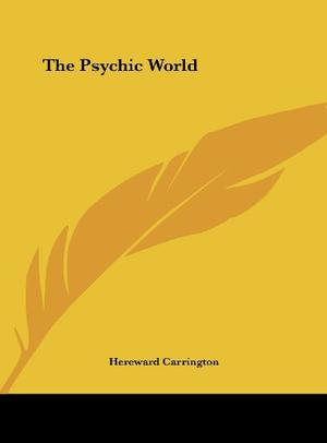 THE PSYCHIC WORLD