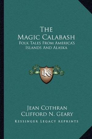 THE MAGIC CALABASH