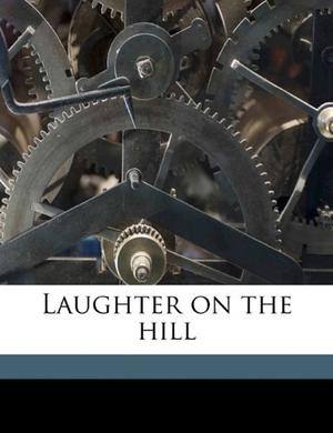 LAUGHTER ON THE HILL