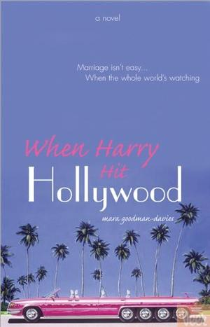 WHEN HARRY HIT HOLLYWOOD