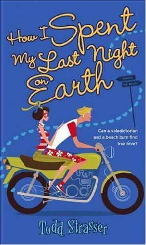 HOW I SPENT MY LAST NIGHT ON EARTH