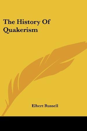 THE HISTORY OF QUAKERISM