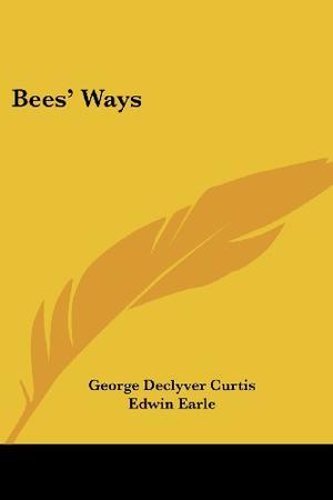 BEES' WAYS