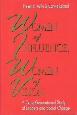 WOMEN OF INFLUENCE, WOMEN OF VISION
