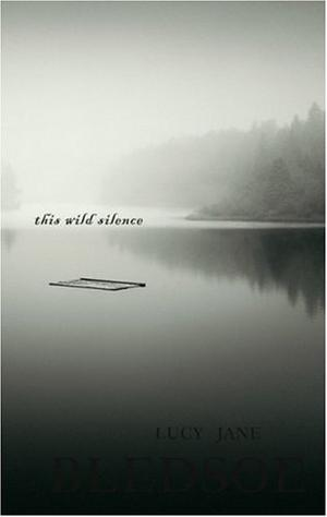 THIS WILD SILENCE