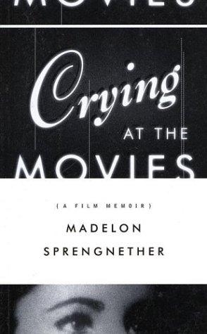 CRYING AT THE MOVIES