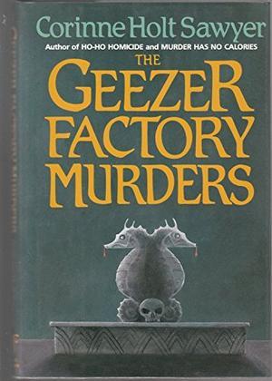 THE GEEZER FACTORY MURDERS