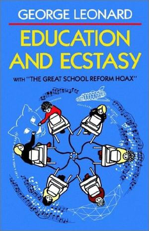 EDUCATION AND ECSTASY