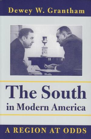 THE SOUTH IN MODERN AMERICA: A Region at Odds