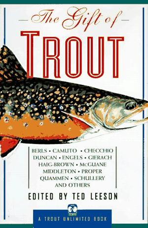 THE GIFT OF TROUT