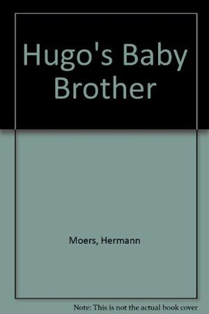 HUGO'S BABY BROTHER