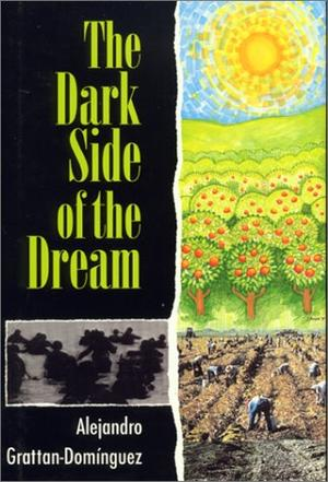 THE DARK SIDE OF THE DREAM