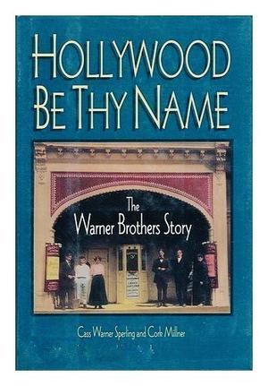 HOLLYWOOD BE THY NAME