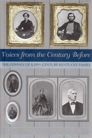 VOICES FROM THE CENTURY BEFORE