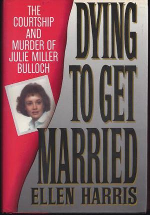 DYING TO GET MARRIED