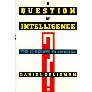 A QUESTION OF INTELLIGENCE