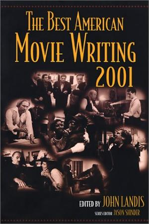 THE BEST AMERICAN MOVIE WRITING 2001