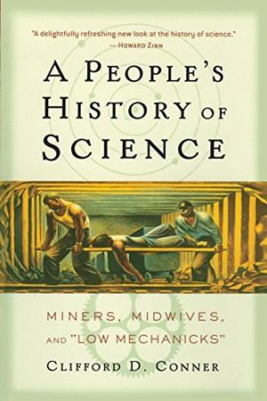 A PEOPLE'S HISTORY OF SCIENCE