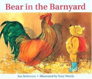BEAR IN THE BARNYARD