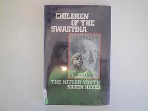 CHILDREN OF THE SWASTIKA