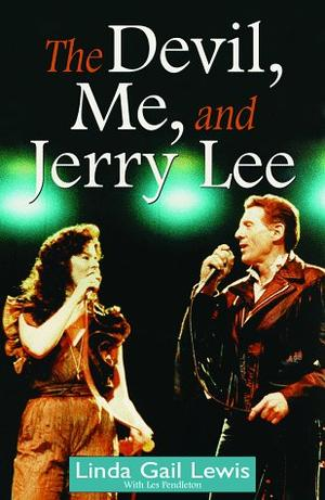 THE DEVIL, ME, AND JERRY LEE