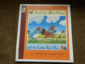 THE COCK, THE MOUSE, AND THE LITTLE RED HEN