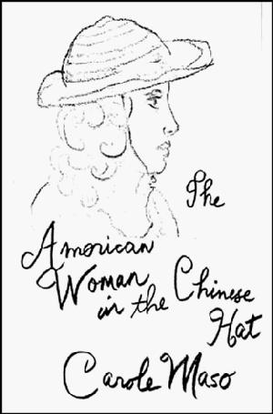 THE AMERICAN WOMAN IN THE CHINESE HAT
