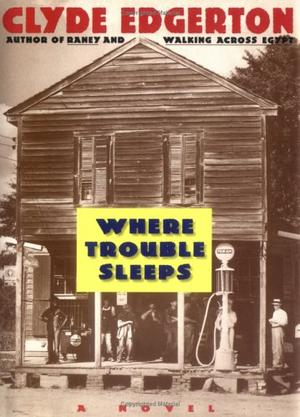 WHERE TROUBLE SLEEPS
