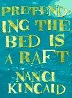 PRETENDING THE BED IS A RAFT