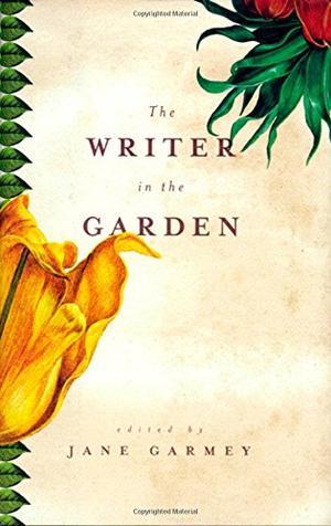 THE WRITER IN THE GARDEN