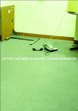 AFTER THE NEW ECONOMY