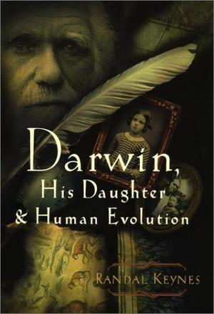 """""""DARWIN, HIS DAUGHTER & HUMAN EVOLUTION"""""""
