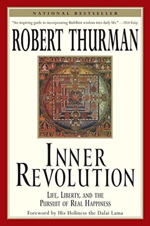 """""""INNER REVOLUTION: Life, Liberty, and the Pursuit of Real Happiness"""""""