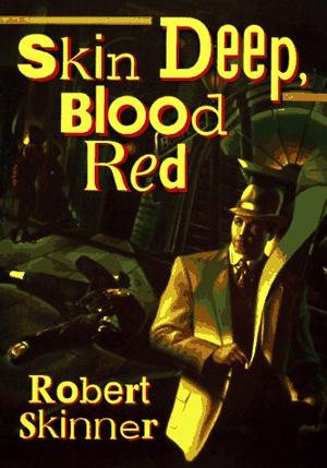 SKIN DEEP, BLOOD RED