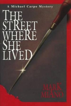 THE STREET WHERE SHE LIVED