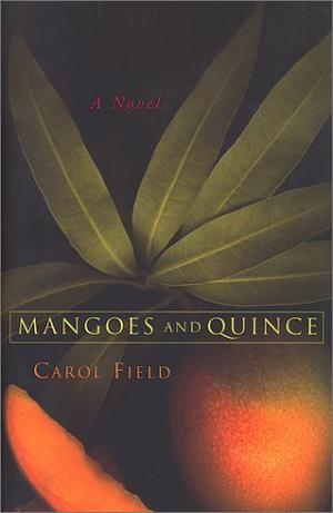 MANGOES AND QUINCE