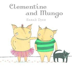CLEMENTINE AND MUNGO