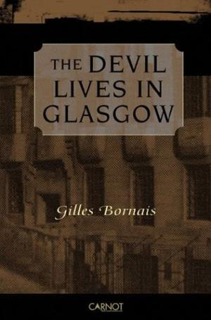 THE DEVIL LIVES IN GLASGOW