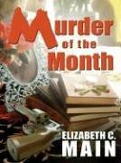 MURDER OF THE MONTH