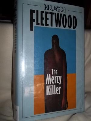 THE MERCY KILLER