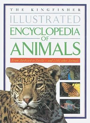 THE KINGFISHER ILLUSTRATED ENCYCLOPEDIA OF ANIMALS