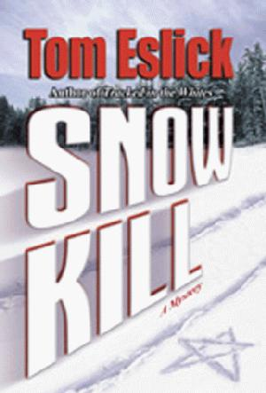 SNOW KILL